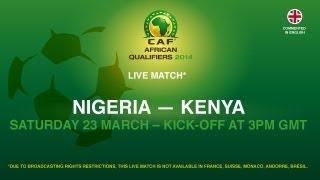 Nigeria 1 - 1 Kenya | CAF African Qualifiers 2014 | 23.03.2013