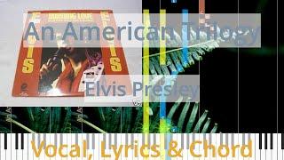 🎹Chord & Lyrics, An American Trilogy, Elvis Presley, Synthesia Piano