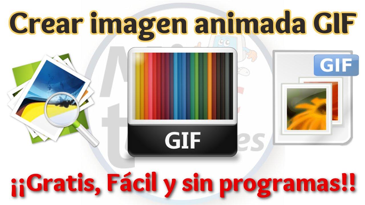 Tutorial Como Crear Imagen Animada Gif Gratis Sin Programas Bien Explicado Crear Gif Online Youtube