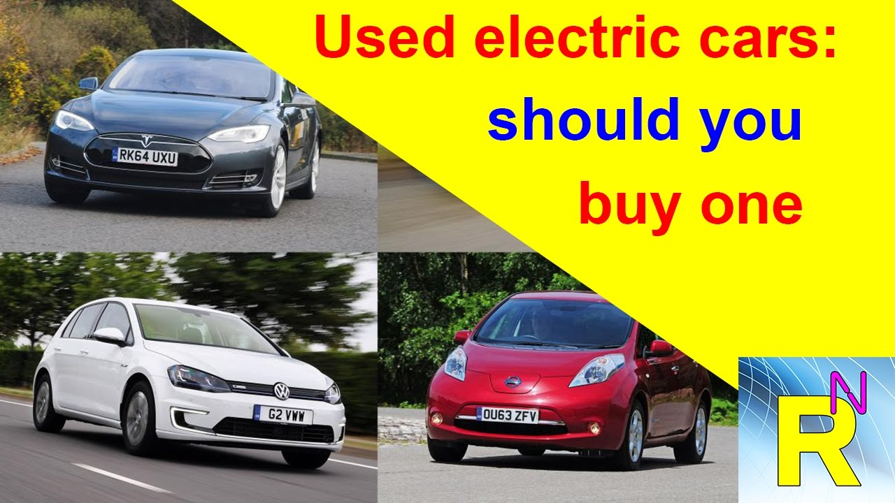 car review used electric cars should you buy one read newspaper tv youtube. Black Bedroom Furniture Sets. Home Design Ideas