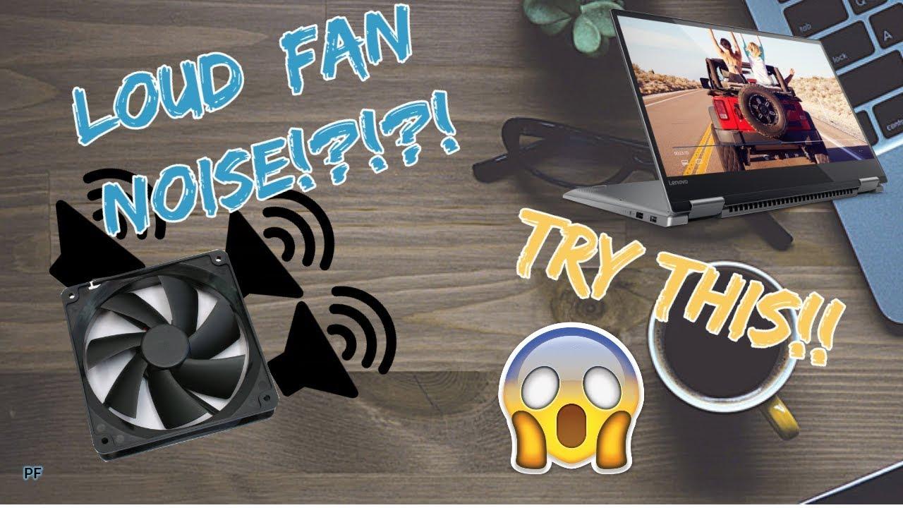 How to FIX noisy laptop fan! (Lenovo Yoga)