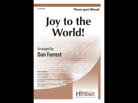 Joy to the World! (3 Part) - Dan Forrest