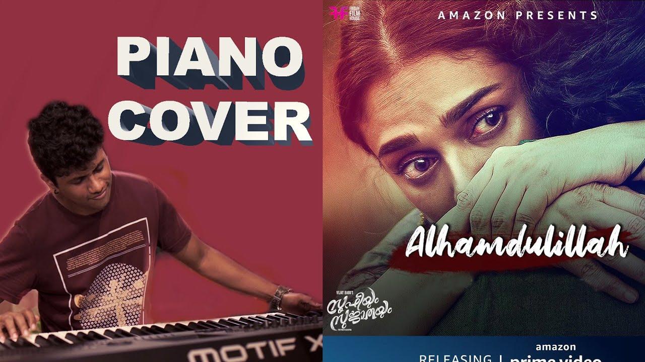 Alhamdulillah Cover Song   Sufiyum Sujatayum   Piano  Geoshred Manoj Abraham