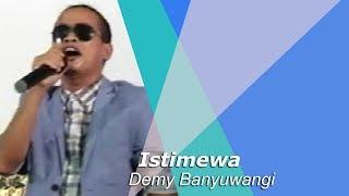 Demy Banyuwangi - Istimewa (MV)