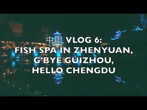 TRAVEL VLOG | 中国 VLOG 6 | Fish pedicures in Zhenyuan, flying to Chengdu