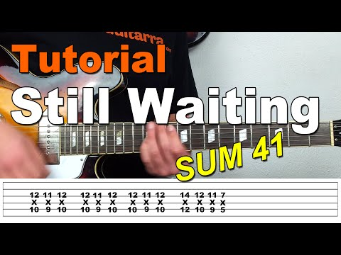 Como Tocar Still Waiting de Sum 41 en guitarra - Tutorial Tab y Acordes
