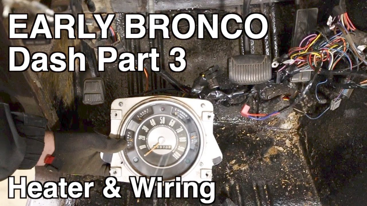 Ep 2.08 - Bronco Dash Disembly - Part 3 - Heater, Windshield Wipers Wiring Harness For Early Bronco on ramcharger wiring harness, crown victoria wiring harness, mustang wiring harness,
