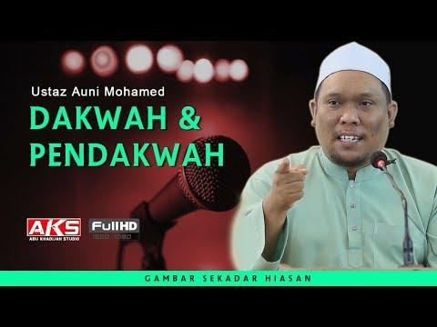 Dakwah & Pendakwah | Ustaz Auni Mohamed