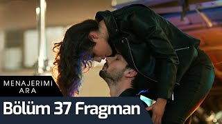 Menajerimi Ara 37. Bölüm Fragman