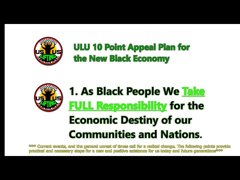 (Part 1) ULU 10 Point Appeal Plan for the New Black Economy