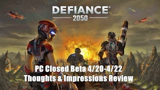 Defiance 2050 (PC) Closed Beta Thoughts & Impressions Review