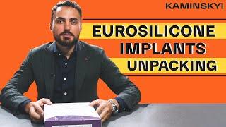 РАСПАКОВКА ИМПЛАНТОВ ФИРМЫ EUROSILICONE | EUROSILICONE IMPLANTS UNPACKING  EDGAR KAMINSKYI