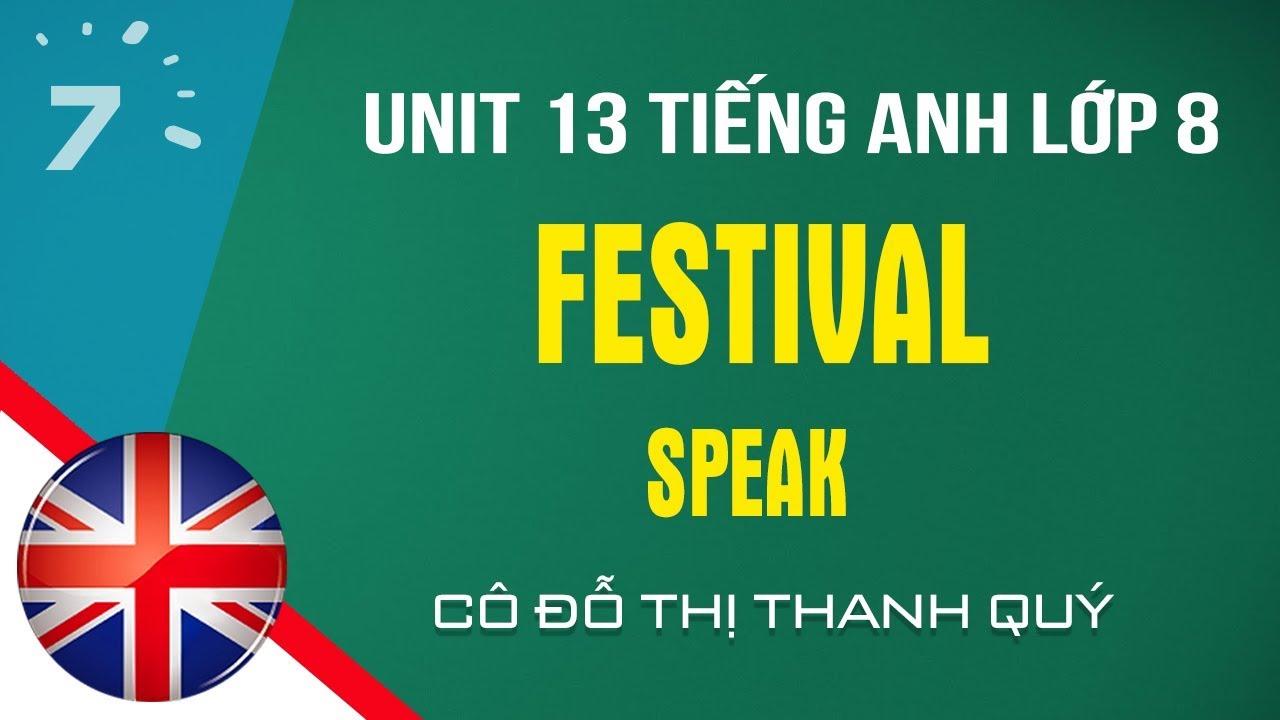 Unit 13: Speak trang 123 SGK Tiếng Anh lớp 8|HỌC247