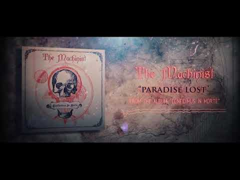 THE MACHINIST - PARADISE LOST (OFFICIAL AUDIO)