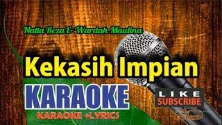 Download lagu Natta Reza Kekasih Impian Karaoke Lower Key Lyric tanpa Vocal MP3