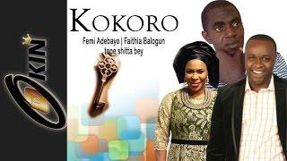 KOKORO | Nollywood Movie Staring Faithia Balogun Femi Adebayo