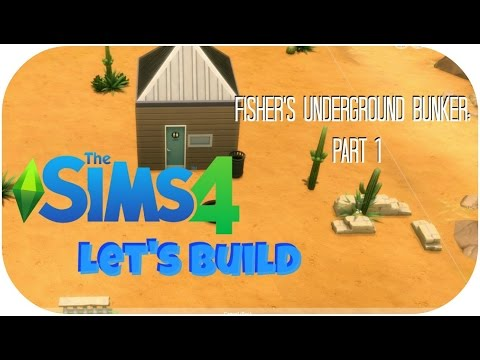 Let's Build The Sims 4 | Fisher's Underground Bunker | Part 1