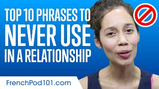Top 10 French Phrases to Never Use in a Relationship
