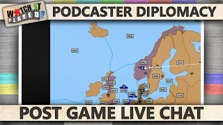 Podcaster Diplomacy 2014 - Post Game Live Chat