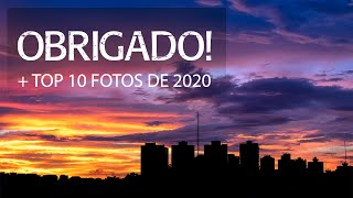 Último vídeo do ano + TOP 10 fotos 2020
