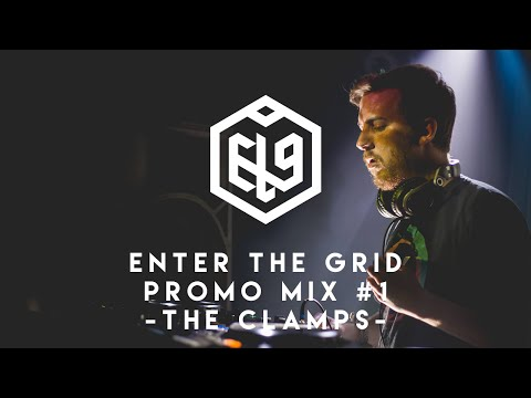 Enter The Grid Promo Mix 001 by The Clamps