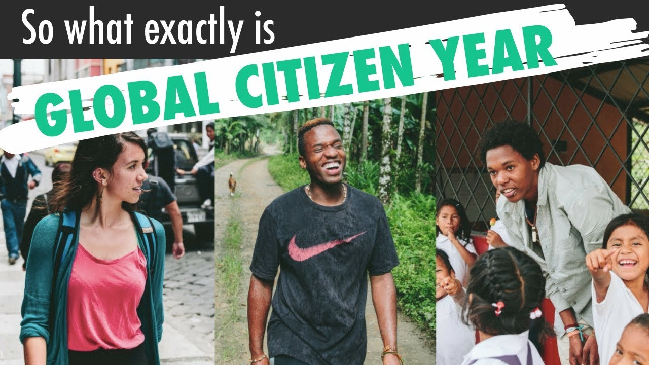 why global citizen year youtube