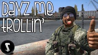DayZ me Trollin! (DayZ Standalone) #39