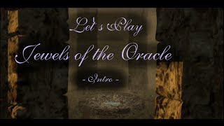 Jewels of the Oracle  Intro