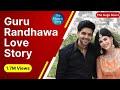 Guru Randhawa | Love Story | Ahmedabad