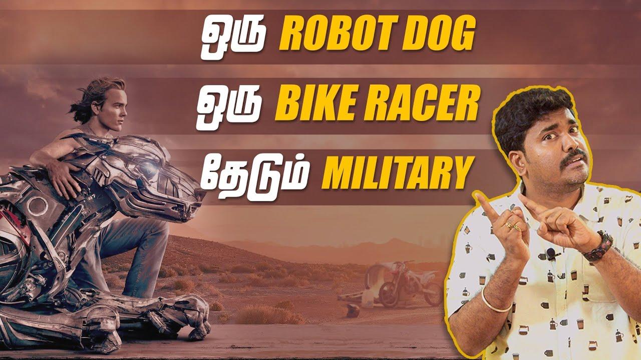 பைக் racer  கிட்ட மிலிட்டரி ரோபோ நாய் | செம scifi படம் | AXL | Cinema Kichdy