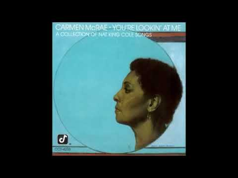 Carmen McRae / I Can't See For Lookin'
