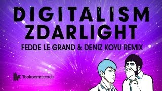 Fedde Le Grand & Deniz Koyu Remix - Digitalism - Zdarlight