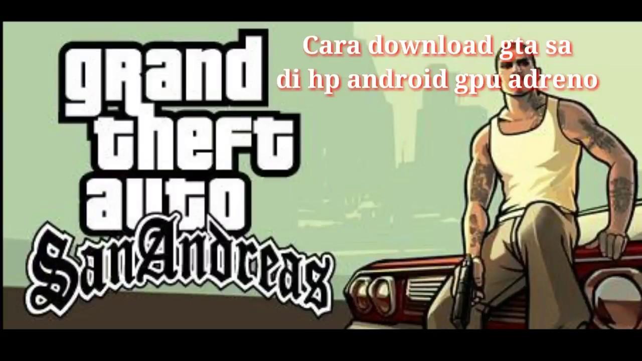 gta sa lite gpu adreno apk download