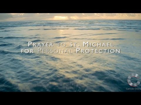 Prayer To St Michael For Personal Protection HD - YouTube