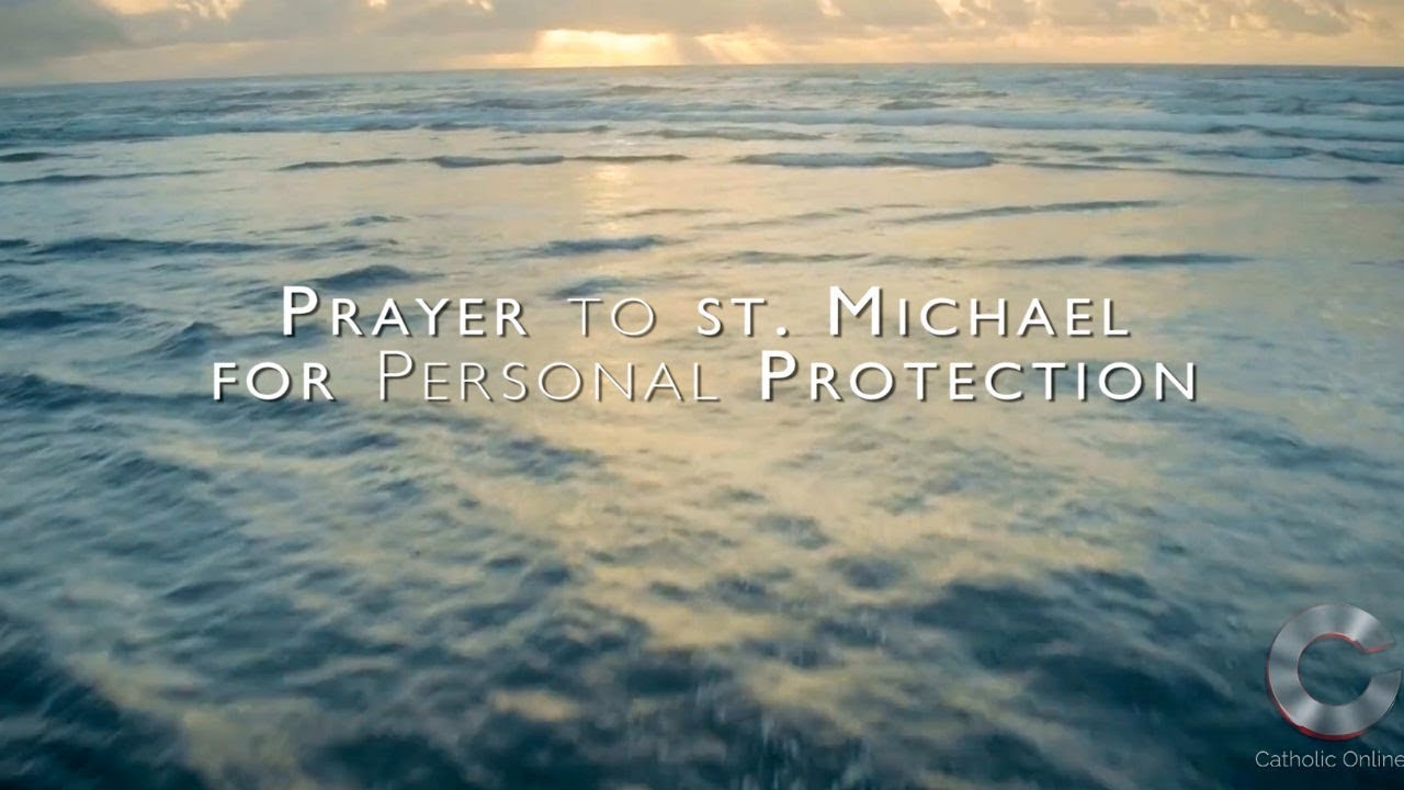 Prayer To St Michael For Personal Protection HD