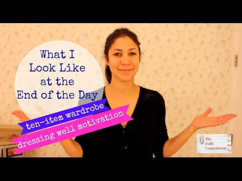 What I Look Like at the End of the Day | Ten-Item Wardrobe | Jennifer L  Scott