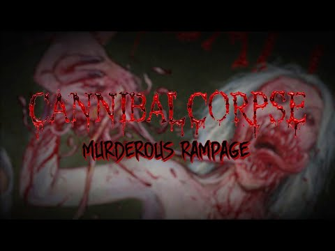 Cannibal Corpse - Murderous Rampage (OFFICIAL)