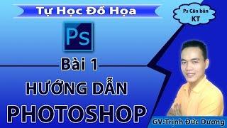 Hướng dẫn học sử dụng Photoshop cho người mới bắt đầu. Bài 1 | Tự Học Đồ Hoạ