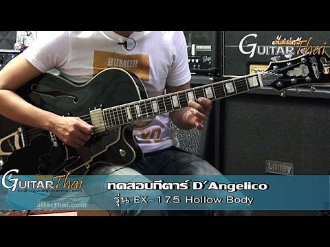 Review D'Angelico EX 175  Excel Series by www.Guitarthai.com