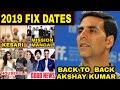 Akshay kumar 2019 Movies Release dates, Kesari, Housefull 4, Mission mangal, Good news