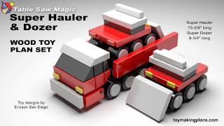 Wood Toy Plans -  Super Hauler And Dozer