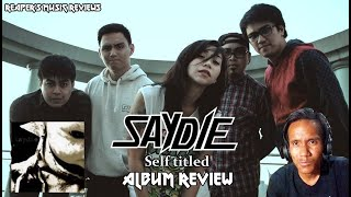 SAYDIE Self Titled Album Review - The ReaperRocker Vlog 97