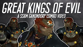 Great Kings of Evil - A SSBM Ganondorf Combo Video