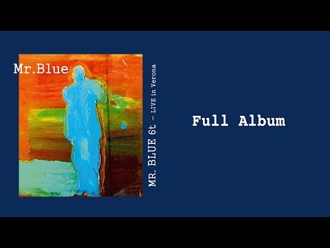 Mr. Blue [Full Album] - Mr. Blue 6t Live in Verona - Jazz Session PLAYaudio