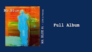 Tutto l'album del mr. blue 6t live in verona (live 13/10/2017).mr.blue sonoigor iabichino - pianoforteroberto rossi trombonefabrizio gaudino tromb...