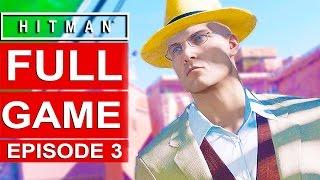 Hitman Episode 3 Gameplay Walkthrough Part 1 [1080p HD] - No Commentary (Marrakesh) FULL EPISODE