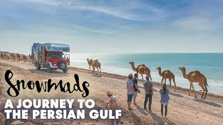 Snowmads: Journey to the Persian Gulf | Episode 6