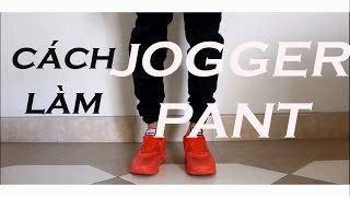 JOGGER PANT tutorial:Hd làm Jogger pant từ quần Đồng phục một cách đơn giản nhất