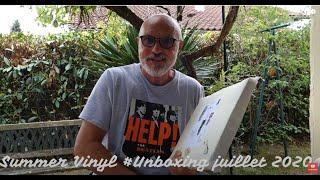 🎆 Summer Unboxing Vinyles juillet 2020 🎆