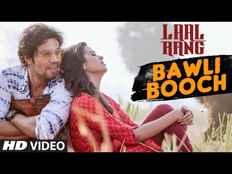BAWLI BOOCH Video Song - LAAL RANG
